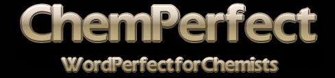 {ChemPerfect - WordPerfect for Chemists}
